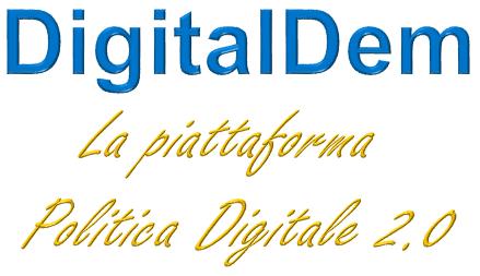 DigitalDem piattaforma per la politica digitale 2.0
